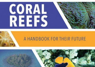 Coral Reefs – A Handbook for Their Future: by Orla Doherty