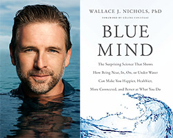 Blue Mind: by Wallace J. Nichols